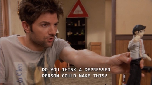 Ben Wyatt from Parks & Rec saying 'do you think a depressed person could make this?' holding out a figure he made for his claymation film